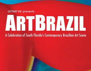 Brazil Celebration: ArtBrazil at The ArtServe