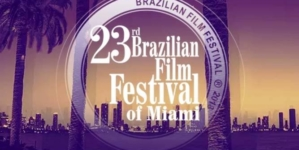 Atrações do Brazilian Film Festival of Miami